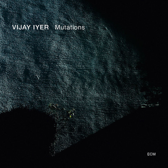 維杰.艾耶:突變 Vijay Iyer: Mutations (CD) 【ECM】