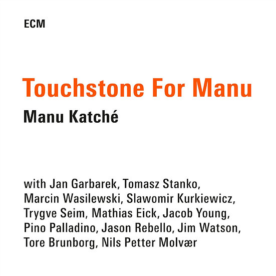 精粹馬紐卡契 Manu Katché: Touchstone For Manu (CD) 【ECM】