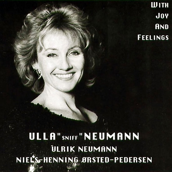 烏拉:吾愛 Ulla Neuman: With Joy and Feelings (CD)
