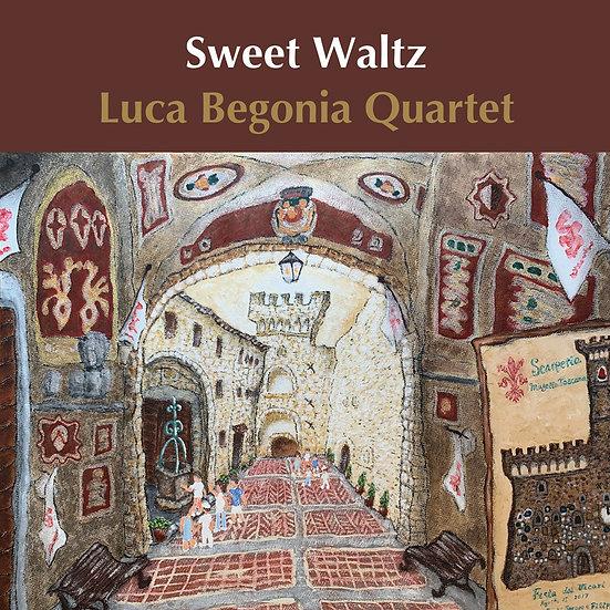 路卡.貝弋尼亞:甜蜜華爾茲 Luca Begonia Quartet: Sweet Waltz (CD) 【Venus】