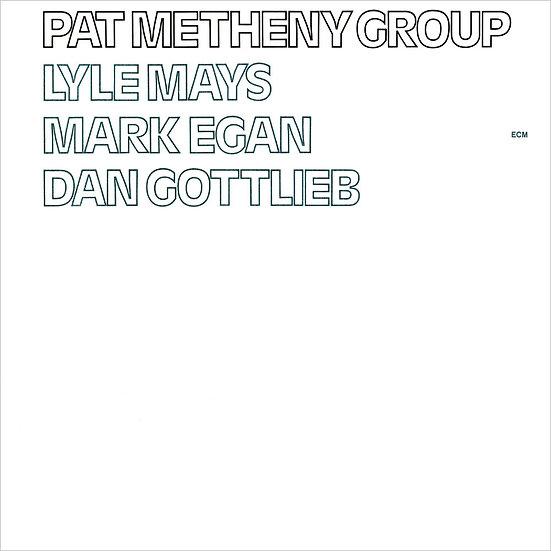 派特.麥席尼樂團 Pat Metheny Group (CD) 【ECM】