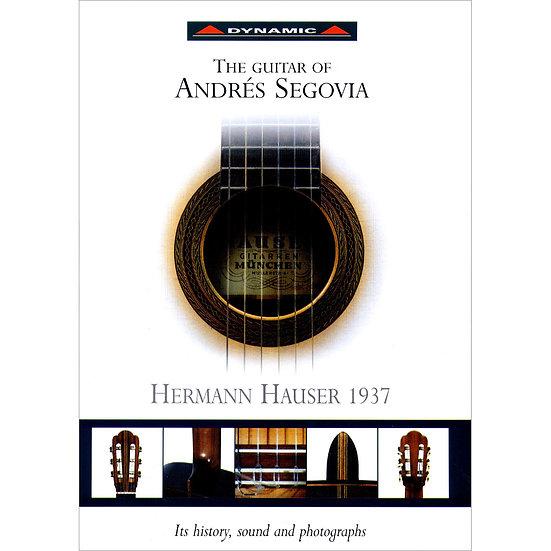 塞戈維亞與他最鐘愛的吉他 The Guitar Of Andres Segovia (CD+Book+Poster)【Dynamic】