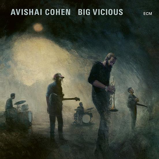 艾維沙伊.科恩:大邪惡 Avishai Cohen Big Vicious: Big Vicious (Vinyl LP) 【ECM】