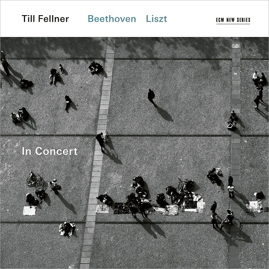 費爾納:李斯特、貝多芬音樂會 Till Fellner: In Concert - Beethoven / Liszt (CD) 【ECM】