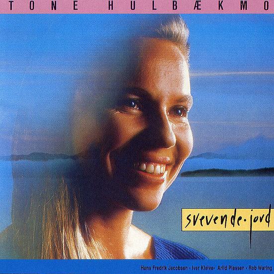 東妮:在山上唱歌 Tone Hulbækmo: Svevende Jord (CD)