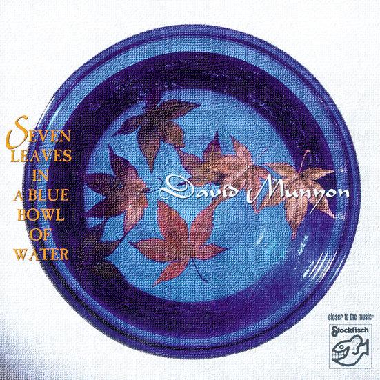 大衛.慕楊:藍盆水中的七片葉 (CD) 【Stockfisch】