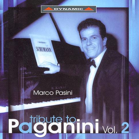 向帕格尼尼致敬 - 舒曼、蕭邦、李斯特、布拉姆斯等作品 A Tribute To Paganini Vol. 2 (2CD)【Dynamic】