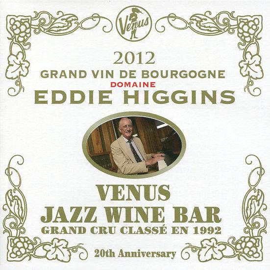 艾迪.希金斯:維納斯酒吧 Eddie Higgins: Venus Jazz Wine Bar (2CD) 【Venus】
