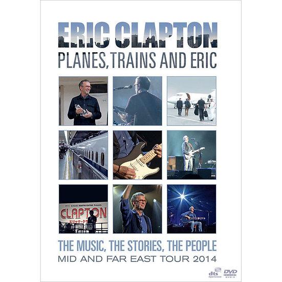 艾瑞克.克萊普頓:飛機,火車和艾瑞克 Eric Clapton: Planes, Trains And Eric (DVD) 【Evosound】
