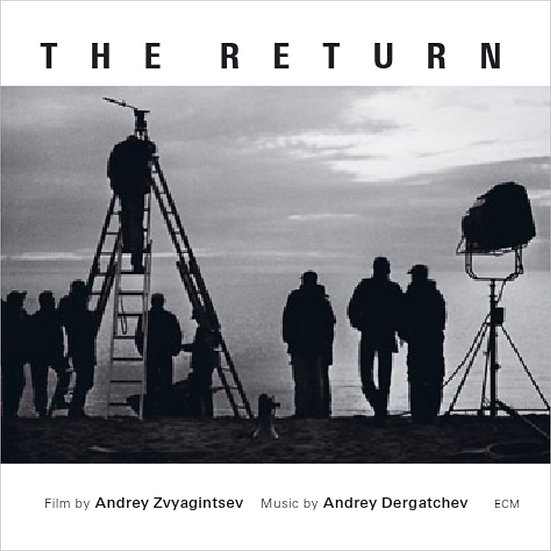 The Return - Music for the film by Andrey Zvyagintsev (CD) 【ECM】