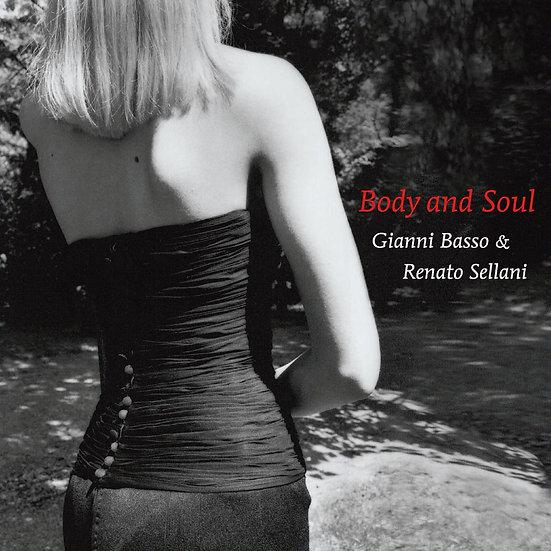 吉昂尼.貝索&雷納托.塞拉尼:身體與靈魂 Gianni Basso & Renato Sellani: Body And Soul (CD) 【Venus】