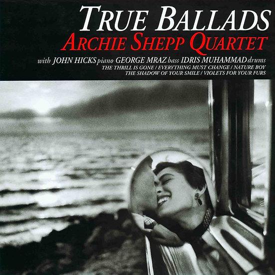 阿奇西普四重奏:你微笑的倩影 Archie Shepp Quartet: True Ballads (Vinyl LP) 【Venus】