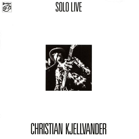 克里斯蒂安.切萬達:獨奏 Christian Kjellvander: Solo Live (Vinyl LP) 【Stockfisch】