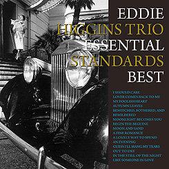 艾迪.希金斯三重奏:絕對至尊經典 Eddie Higgins Trio: Essential Standards Best (CD) 【Venus】