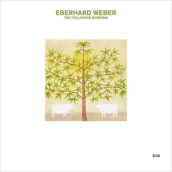 艾伯哈德.韋伯 Eberhard Weber: The Following Morning (CD) 【ECM】