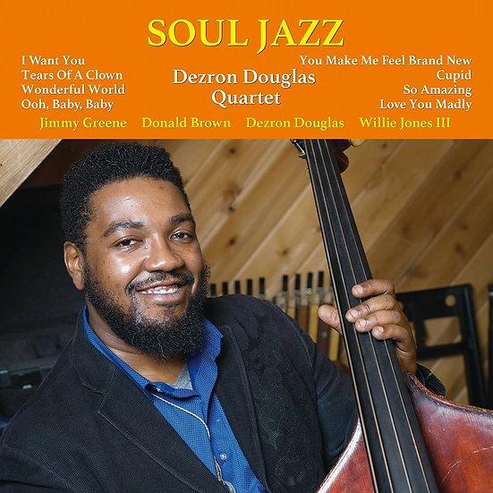 戴斯隆.道格拉斯四重奏:靈魂爵士 Dezron Douglas Quartet: Soul Jazz (Vinyl LP) 【Venus】