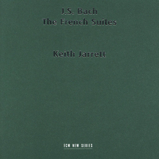巴哈:法國組曲|大鍵琴:奇斯.傑瑞特 Keith Jarrett / J.S Bach: The French Suites (2CD) 【ECM】