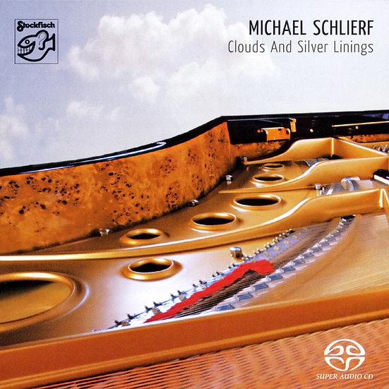 麥可.薛里爾夫:浮雲光影 Michael Schlierf: Clouds and Silver Linings (SACD) 【Stockfisch】