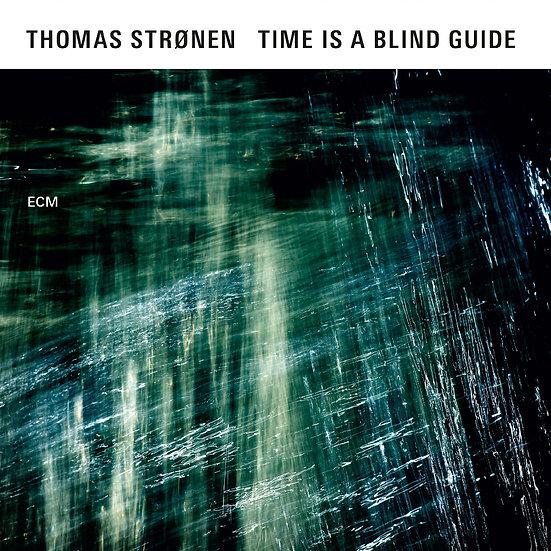 湯瑪士.斯勒能:導盲時刻 Thomas Strønen: Time Is A Blind Guide (CD) 【ECM】