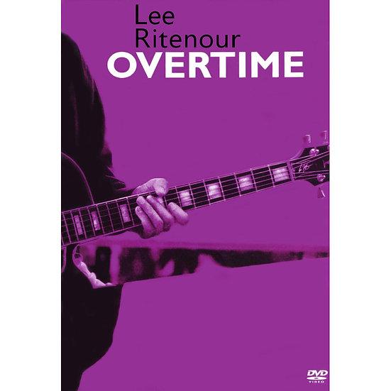 李.萊特諾:加班 演唱會 Lee Ritenour: Overtime (2DVD) 【Evosound】