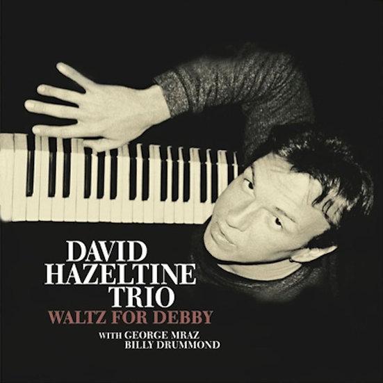 大衛.海索汀三重奏:給黛比的華爾茲 David Hazeltine Trio: Waltz For Debby (CD) 【Venus】