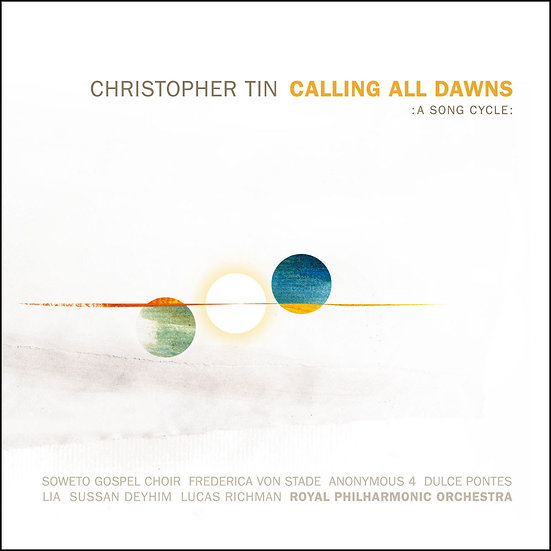 田志仁:呼喚黎明 Christopher Tin: Calling All Dawns (CD)