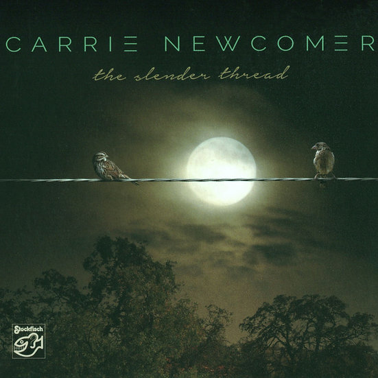 凱莉.紐康莫:細長的線 Carrie Newcomer: The Slender Thread (SACD) 【Stockfisch】