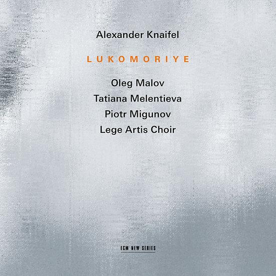 亞歷山大.涅菲爾:路克莫尼亞 Alexander Knaifel: Lukomoriye (CD) 【ECM】