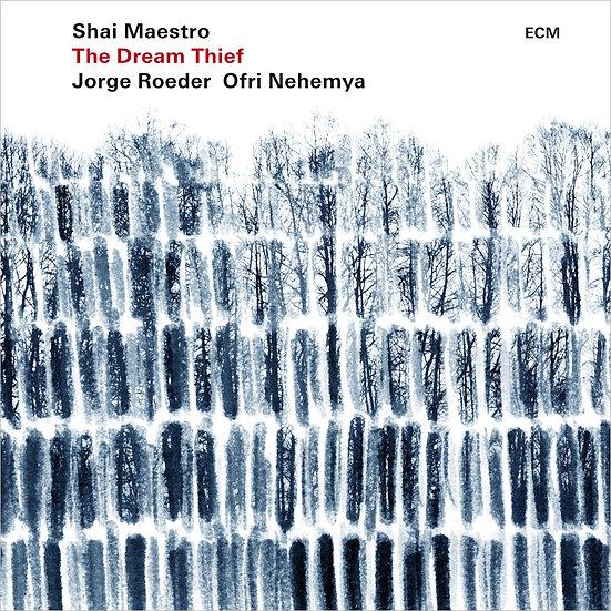 夏伊.馬斯特洛三重奏:盜夢賊 Shai Maestro Trio: The Dream Thief (CD) 【ECM】