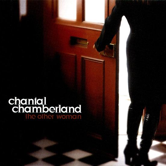香朵:另一個女人 Chantal Chamberland: The Other Woman (CD) 【Evosound】