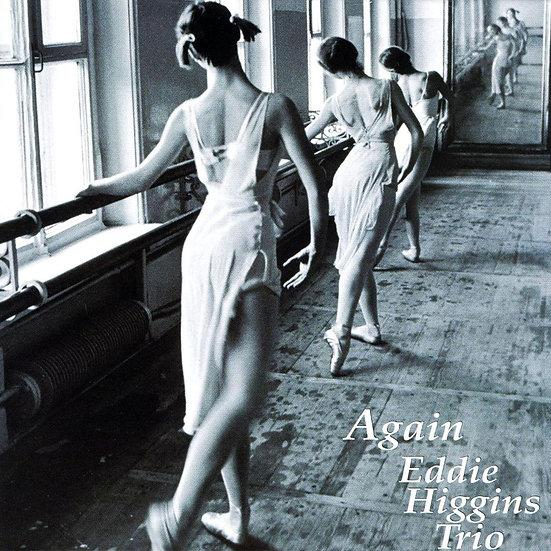 艾迪.希金斯三重奏:心動 Eddie Higgins Trio: Again (CD) 【Venus】