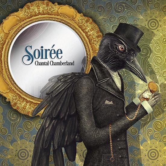 香朵的晚宴 Chantal Chamberland: Soirée (CD) 【Evosound】