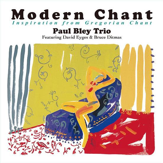 保羅.布雷三重奏:現代聖詠 Paul Bley Trio: Modern Chant (HQCD) 【Venus】