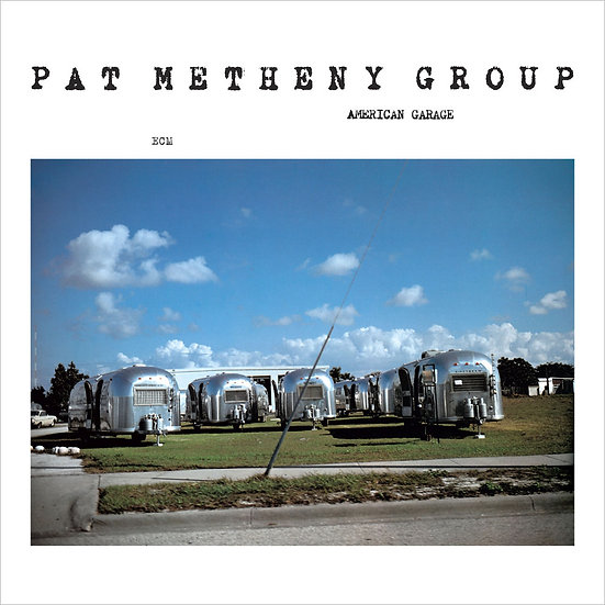 派特.麥席尼 Pat Metheny Group: American Garage (CD) 【ECM】
