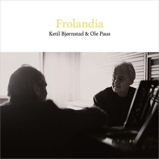 凱特爾.畢卓斯坦 Ketil Bjørnstad & Ole Paus: Frolandia (CD) 【Grappa】