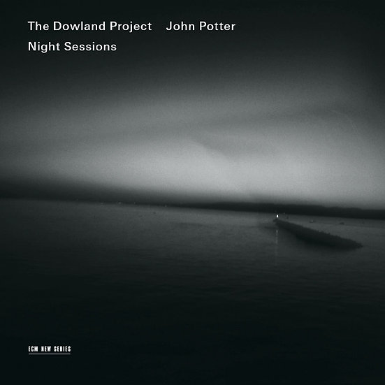 道蘭計畫:夜間會議 The Dowland Project: Night Sessions (CD) 【ECM】