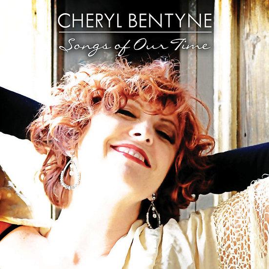 雪洛.班婷:我們的歌 Cheryl Bentyne: Songs Of Our Time (CD) 【Evosound】