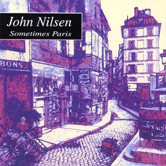 約翰尼爾森:我的巴黎時光 John Nilsen: Sometimes Paris (CD)