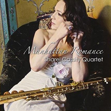 Sharel Cassity Quartet: Manhattan Romance (CD) 【Venus】