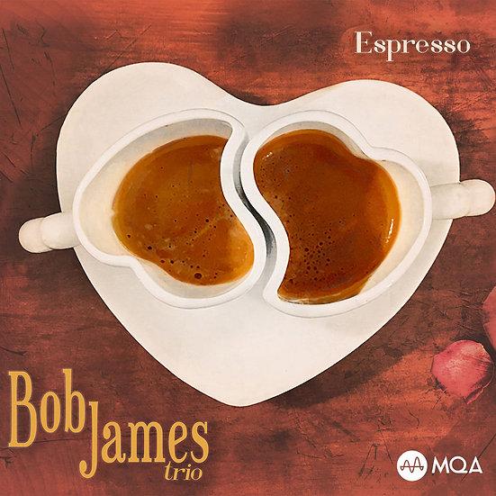 鮑布.詹姆斯:濃縮咖啡 Bob James: Espresso (MQA CD) 【Evosound】