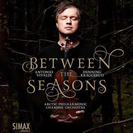 北國四季|小提琴:亨寧.克拉格魯德/北極愛樂管弦樂團 Between the Seasons (CD) 【Simax Classics】