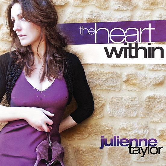 茱麗安妮.泰勒:內心深處 Julienne Taylor: The Heart Within (CD) 【Evosound】