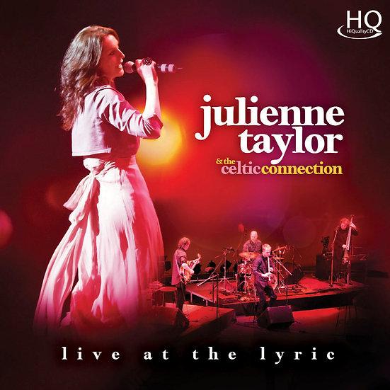 茱麗安妮.泰勒:感動Live版 Julienne Taylor: Live at the Lyric (HQCD) 【Evosound】