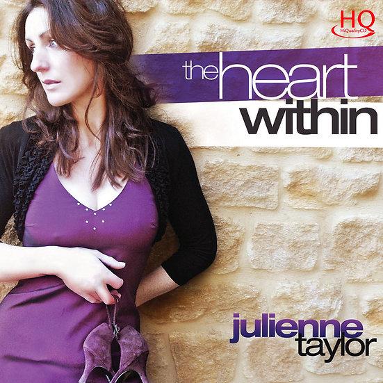 茱麗安妮.泰勒:內心深處 Julienne Taylor: The Heart Within (HQCD) 【Evosound】