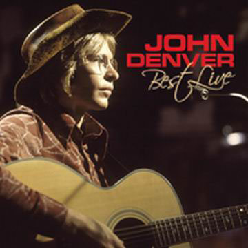 約翰丹佛:最好的演唱會 John Denver: Best Live (2CD) 【Evosound】