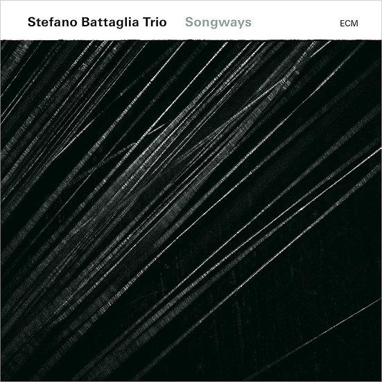 斯特凡諾.巴塔利亞三重奏:音樂面向 Stefano Battaglia Trio: Songways (CD) 【ECM】