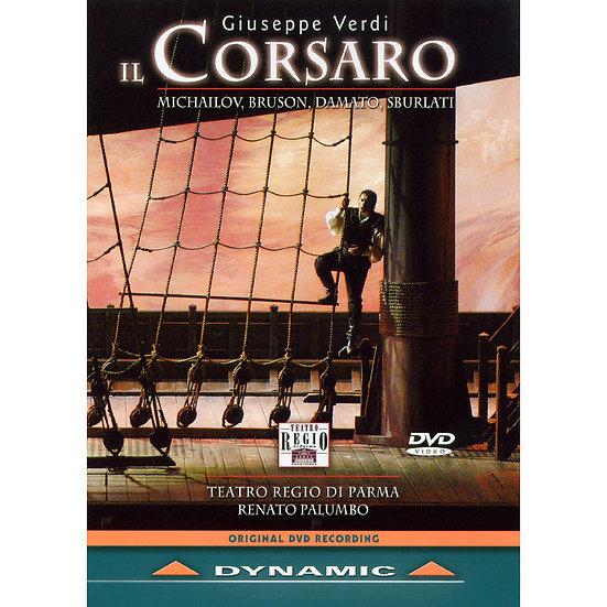 威爾第:歌劇《海俠》 Giuseppe Verdi: Il Corsaro (DVD)【Dynamic】