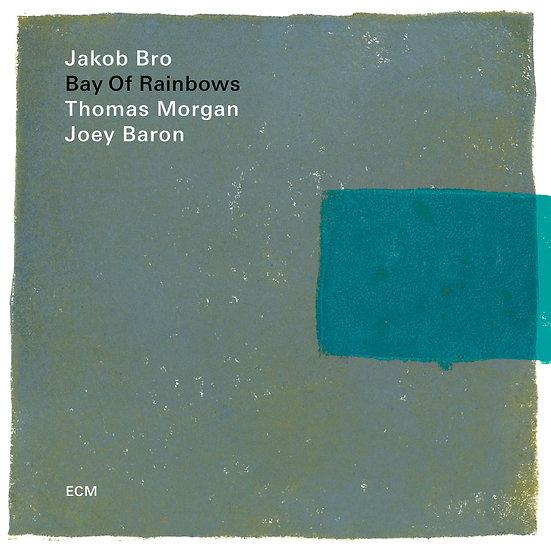 雅各布:彩虹灣 Jakob Bro: Bay Of Rainbows (Vinyl LP) 【ECM】