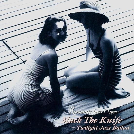 紅伶心事 Mack The Knife~Twilight Jazz Ballad (CD) 【Venus】