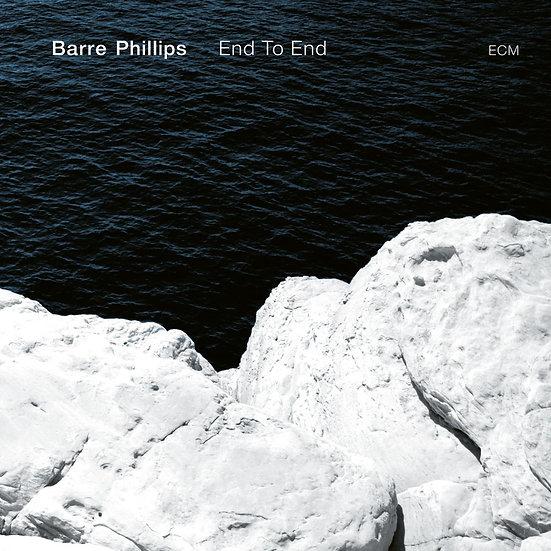 巴爾.菲利浦斯:點對點 Barre Phillips: End To End (CD) 【ECM】